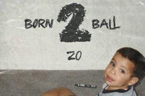 球哥有嘻哈!Lonzo Ball 發佈最新專輯《Born 2 Ball》預告!
